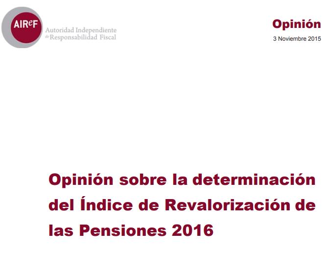 Opinión sobre la determinación del índice de revalorización de las pensiones 2016