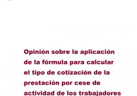Opinión sobre la aplicación de la fórmula para calcular el tipo de cotización de la prestación por cese de actividad de los trabajadores autónomos