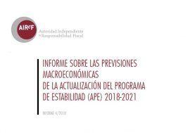 La AIReF avala las previsiones del escenario macroeconómico del Gobierno incorporadas en la Actualización del Programa de Estabilidad
