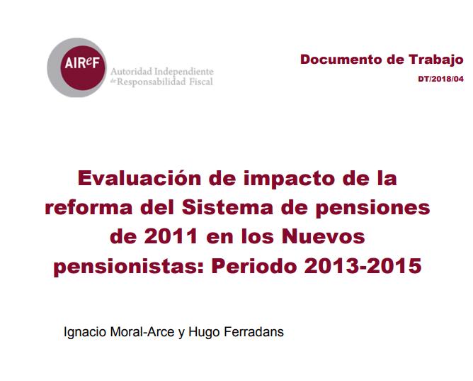Evaluación de impacto de la reforma del sistema de pensiones de 2011 en los nuevos pensionistas periodo 2013-2015