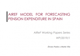 Working Paper 1/2019. AIReF model for forecasting pension expenditure in Spain